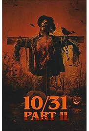 10/31 Part 2 (2019) film en francais gratuit
