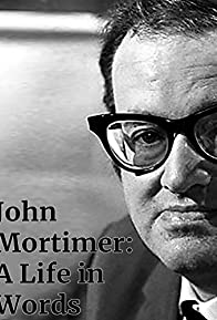 Primary photo for John Mortimer: A Life in Words