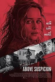 Johnny Knoxville, Jack Huston, and Emilia Clarke in Above Suspicion (2019)