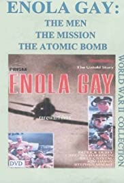 Enola Gay: The Men, the Mission, the Atomic Bomb Poster