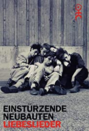 Liebeslieder: Einstürzende Neubauten Poster
