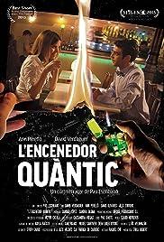 L'encenedor quàntic Poster