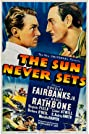 The Sun Never Sets (1939) Poster