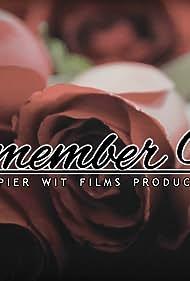 Remember Me... (2017)