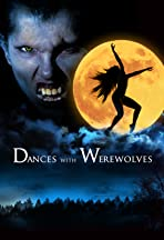 Dances with Werewolves