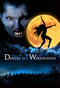 Primary photo for Dances with Werewolves