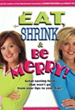 Eat, Shrink and Be Merry
