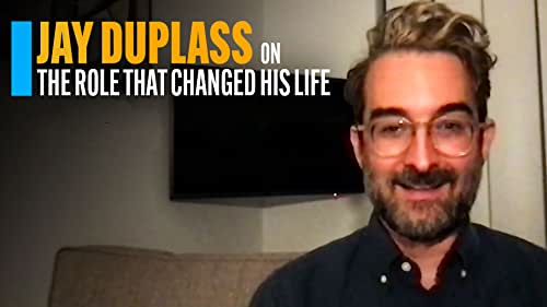 Jay Duplass on the Role That Changed His Life