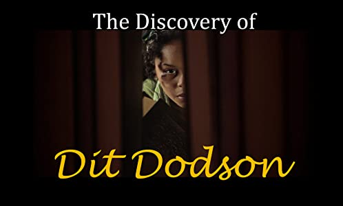 Easy free movie downloads online The Discovery of Dit Dodson by none [640x320]