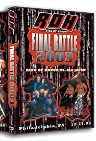 Primary photo for ROH: Final Battle 2003