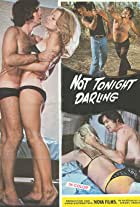 Not Tonight, Darling