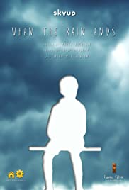 When the Rain Ends Poster