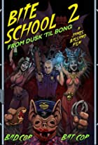 Bite School 2
