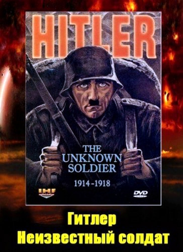 Adolf Hitler, Ian Kershaw, Stuart Russell, John Hedges, Peter Boyce, and Roy Dart in Hitler: The Unknown Soldier 1914-1918 (2004)