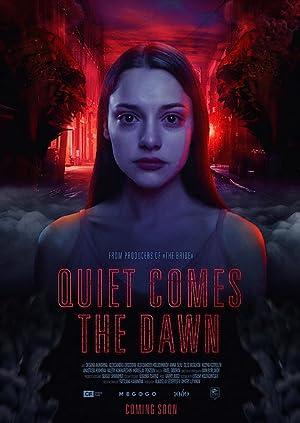 Quiet Comes the Dawn