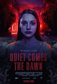 Quiet Comes the Dawn Poster
