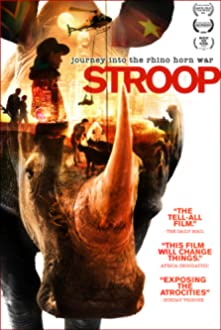 Stroop: Journey into the Rhino Horn War (2018)