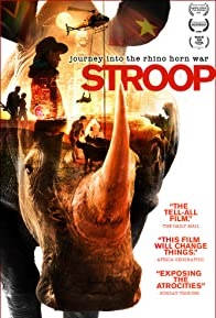 Primary photo for Stroop: Journey into the Rhino Horn War