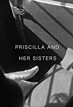 Priscilla and Her Sisters