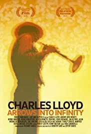 Charles Lloyd: Arrows Into Infinity Poster