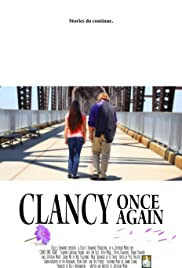 Clancy Once Again (2017) Poster - Movie Forum, Cast, Reviews