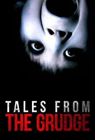 Primary photo for Tales from the Grudge