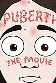 Primary photo for Puberty: The Movie