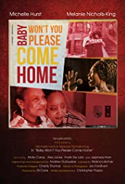 Baby Won't You Please Come Home Poster