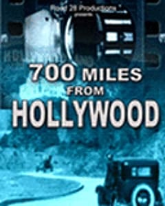 Movies mega download 700 Miles from Hollywood USA [Mp4]