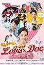 Love X Doc (2018) Poster
