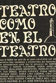 Teatro como en el teatro Poster