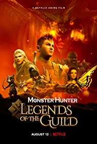 Monster Hunter Legends of the Guild (2021) HDRip English Full Movie Watch Online Free