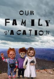 Chucky's Family Vacation Poster