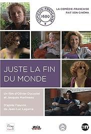 Juste la fin du monde de Jean-Luc Lagarce Poster