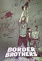 Border Brothers
