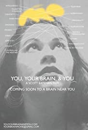 You, Your Brain, & You Poster