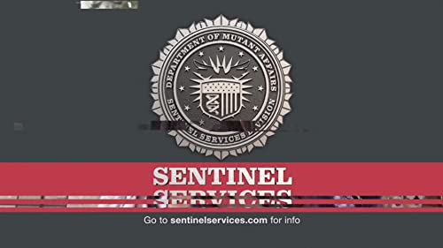 The Gifted: Psa: Sentinel Services