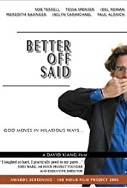 Better Off Said Poster