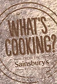 Primary photo for What's Cooking? From the Sainsbury's Kitchen