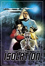 Trek Isolation: Out of the Fire Poster