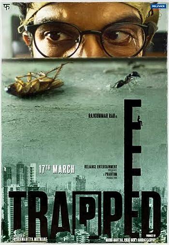 Trapped 2016 Full Hindi Movie Download 300MB 480p HDRip