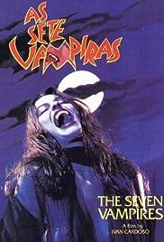 As Sete Vampiras(1986) Poster - Movie Forum, Cast, Reviews