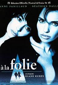 Béatrice Dalle and Anne Parillaud in À la folie (1994)