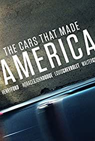 The Cars That Made America (2017)