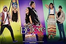 Got to Believe (2013–2014)