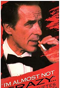 Primary photo for I'm Almost Not Crazy: John Cassavetes - the Man and His Work