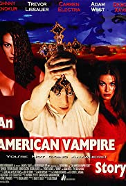 An American Vampire Story (1997) Poster - Movie Forum, Cast, Reviews