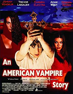 Watch full online movies An American Vampire Story by Lawrence Lanoff [DVDRip]