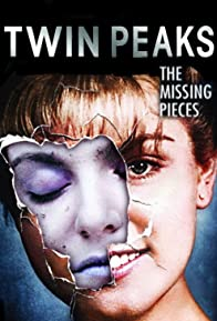 Primary photo for Twin Peaks: The Missing Pieces