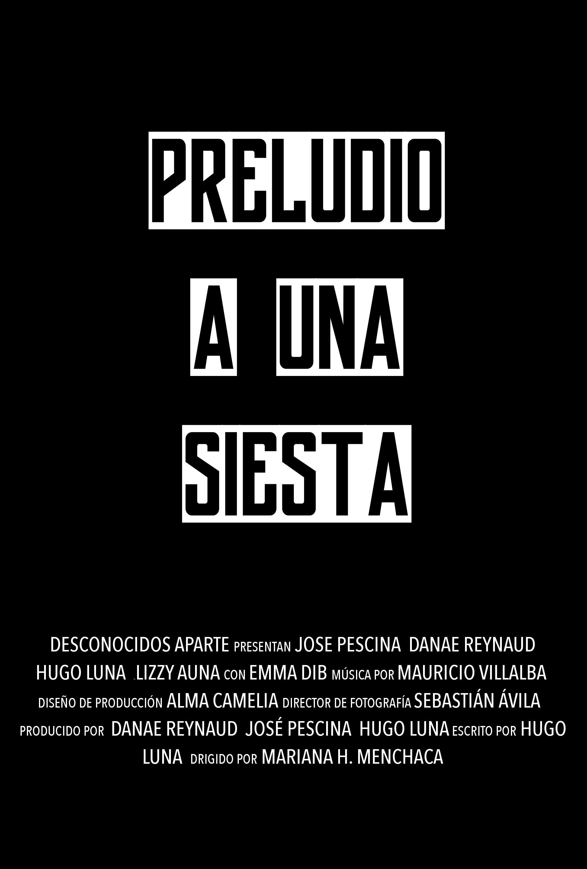Preludio a una Siesta (2018)